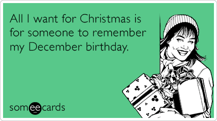 Christmas Birthday Image.4 Things I Hate About My Christmas Birthday