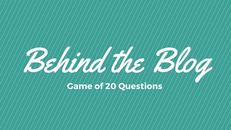 Behind The Blog – Get To Know Me