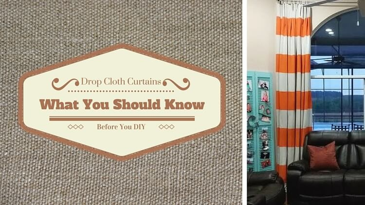 DIY Drop Cloth Curtains – What You Need to Know First
