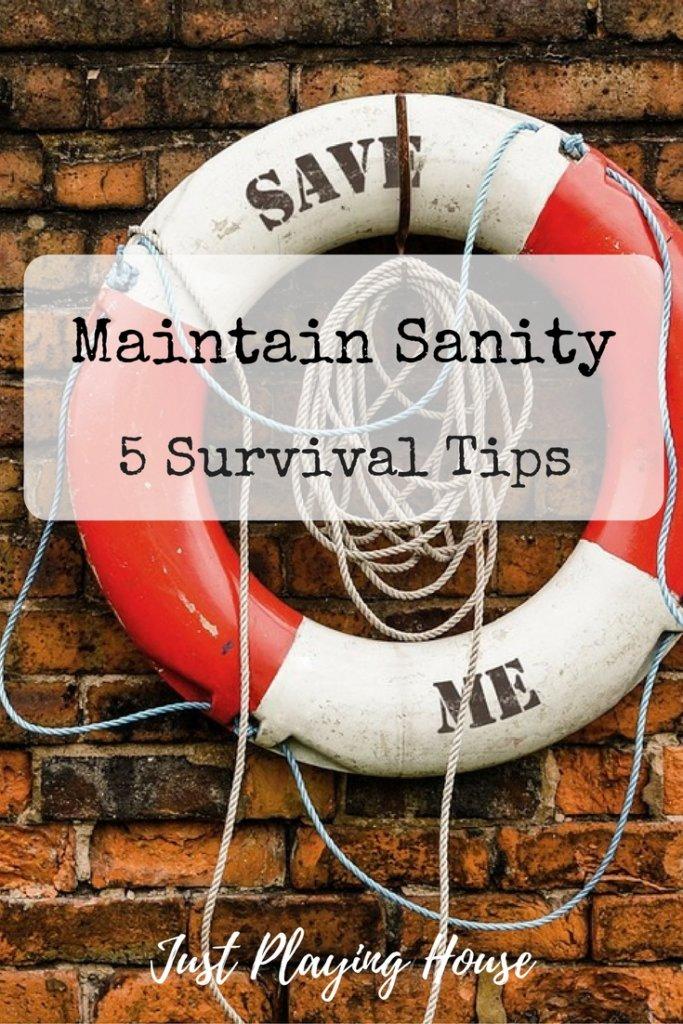 maintain sanity