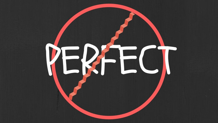 Tips For Letting Go of Perfection