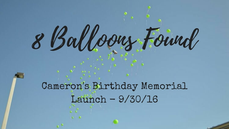 8 Balloons Found from Cameron's 8th Birthday Memorial Launch