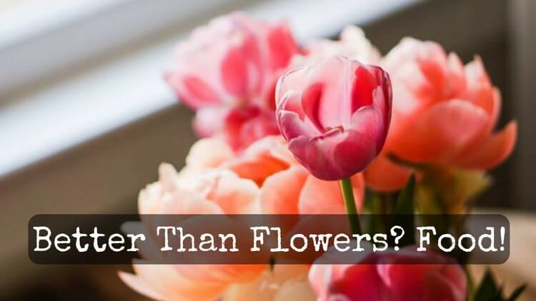 What Is Better than Flowers? Food For Sick & Bereavement Gifts