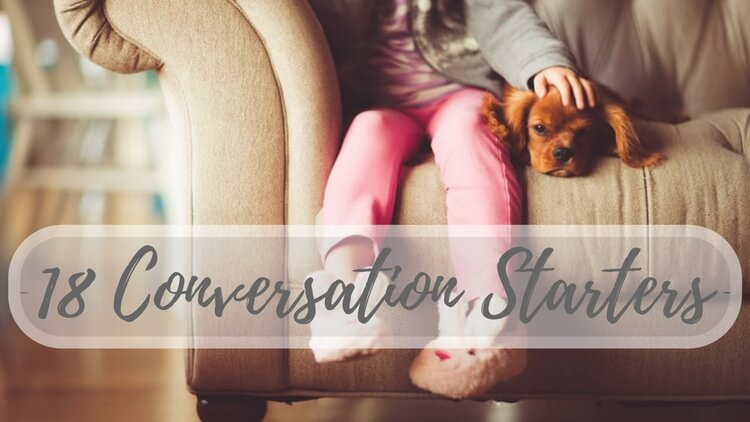 18 Easy Questions To Start A Conversation & Get To Know Your Kids