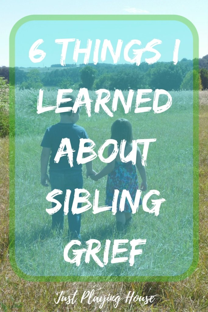 things I learned about sibling grief