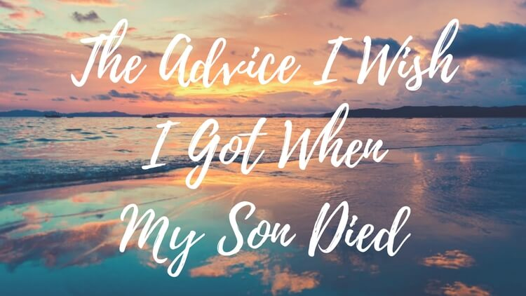 when my son died