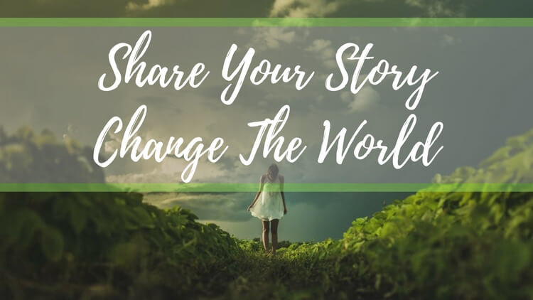 Share Your Story Of Grief And Loss – Let's Change The World