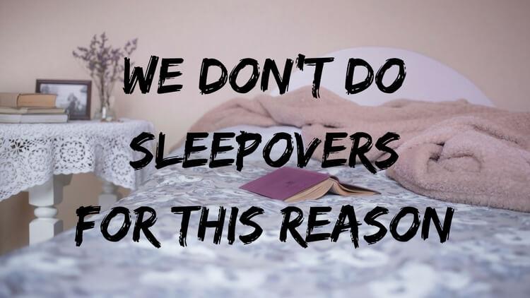 sleep overs