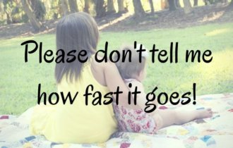 Please Don't Tell Me How Fast It Goes
