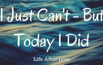 I Just Can't, But Today I Did. It Was Hard.
