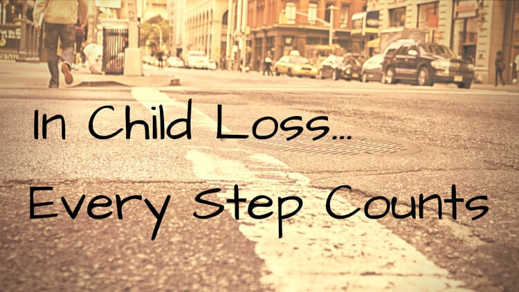 In Child Loss Every Step Counts